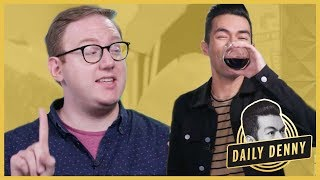 Beyonce, Wine, and Matthew Bellassai (That Rhymes) | Daily Denny