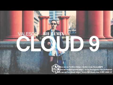 Valesco - Cloud 9 (RH Remix)