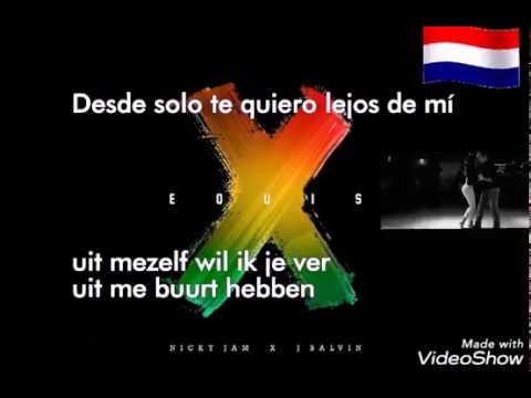 Nicky jam ft J Balvin -X Equis Nederlandse Ondertiteling Nieuwste Kizomba Hit 2018 Beste Liedje Ooit