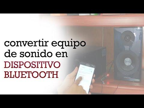COMO CONVERTIR EN DISPOSITIVO BLUETOOTH UN EQUIPO DE SONIDO