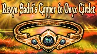 Skyrim SE - Revyn Sadri's Copper & Onyx Circlet - Unique Jewelry Guide