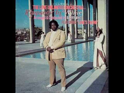 BARRY WHITE & Love Unlimited Orchestra  Loves Theme