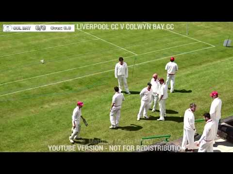 Liverpool Cricket Club Vs Colwyn Bay Cricket Club (06.06.15)