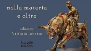 RvB ARTS | solo show by VITTORIO IAVAZZO | NELLA MATERIA E OLTRE