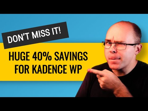 [TIME SENSITIVE] Kadence WP products with 40% off!