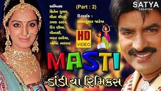 Masti-Dandiya Remix Part : 2 । New Navratri Live Garba Song 2018 । Satya Creation