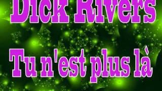 Dick Rivers - Tu n