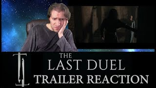 THE LAST DUEL TRAILER REACTION   Is This Just A Medieval Me Too Story?