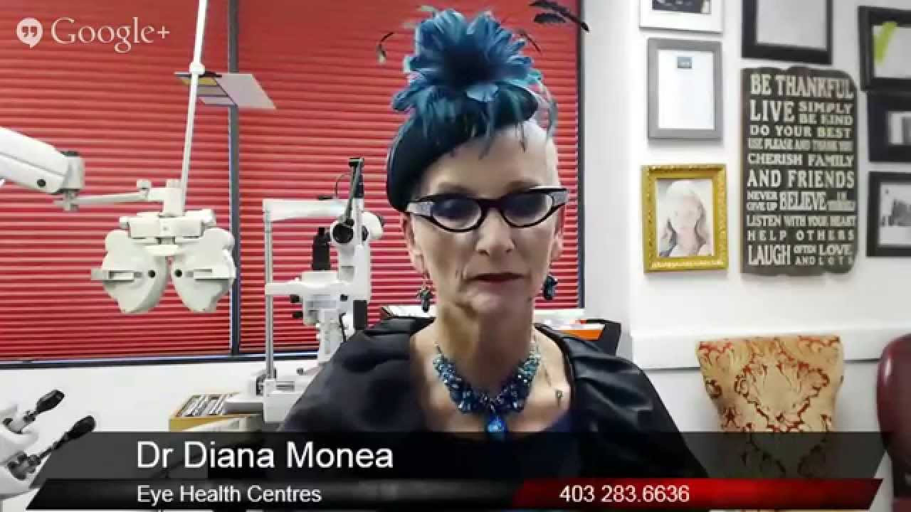88c1187515cd Top Optometrist Calgary AB Interview - Dr Diana Monea Eye Health Centres