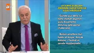 La İlahe İllallah zikrinin faziletleri ile ilgili hadisler - atv