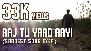 Aaj Tu Yaad Aayi (Video Song)
