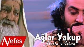 Ağlar Yakup Ağlar - Metin Aslan 2017 Yeni Albüm