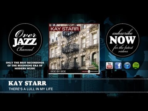 Kay Starr - There's A Lull In My Life (1945)