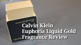 Euphoria Liquid Gold Men by Calvin Klein Fragrance / Cologne Review