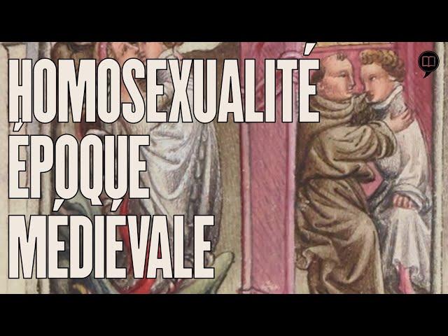 Homosexualité masculine au Moyen Âge | HNLD Actuel Moyen Âge #16