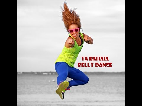 Zumba - Ya Bahaia (Belly Dance)