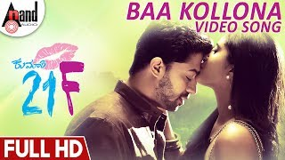 Kumari 21F   Baa Kollona   Kannada Full HD Song 2018   Pranam Devaraj   Nidhi   Sriman Vemula