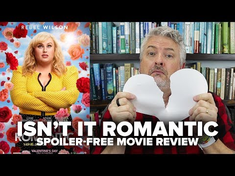 Isn't It Romantic (2019) Movie Review (No Spoilers) – Movies & Munchies