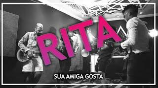 Rita (Versão Pagode) - Sua Amiga Gosta #FMODIA