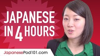 Learn Japanese in 4 Hours - ALL the Japanese Basics You Need