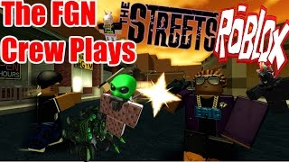 The FGN Crew Plays: ROBLOX - The Streets (PC)