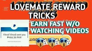 LoveMate Reward Tricks to earn faster||Free 500 pesos easily thru Paypal