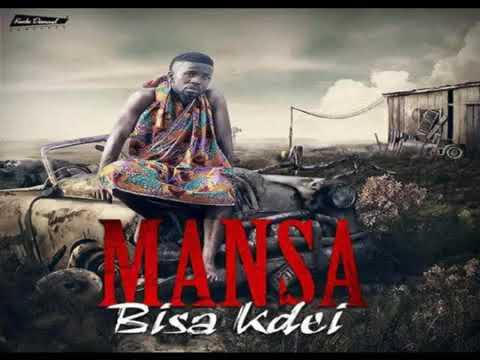 Bisa Kdei - Mansa [audio]