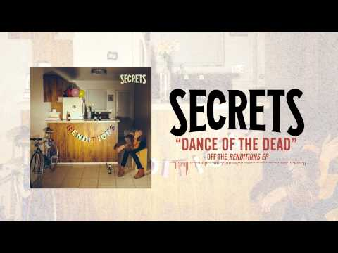 SECRETS   Dance of the Dead Acoustic