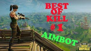 FORTNITE! BEST OF KILL #1 QUAND TU ACTIVE TON AIMBOT!!