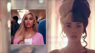 thank u shortcake   Mashup   Ariana Grande & Melanie Martinez