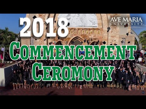 Ave Maria University 2018 Commencement