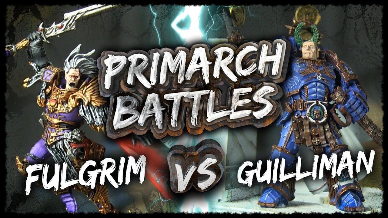 Fulgrim vs Roboute Guilliman - Primarch Battles Ep 3