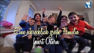 Ostereier, Osternacht, Osterlamm: Eine Großfamilie feiert Ostern