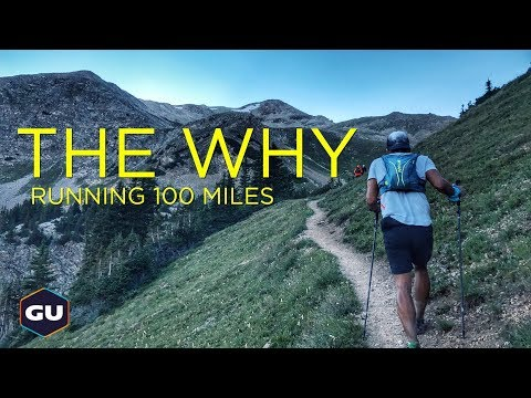 THE WHY | Running 100 Miles