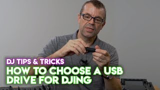 Tips & Tricks: How To Choose A USB Drive For DJing