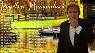 Best Songs Of Engelbert Humperdinck || Engelbert Humperdincks Greatest Hits (Full Album 2