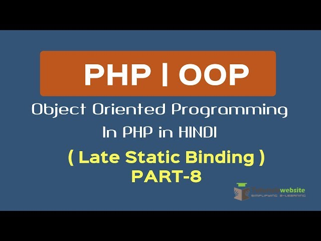 OOPS Concept in PHP in HINDI | Late Static Binding | php late static binding | Part-8
