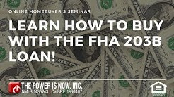 Learn How To Buy With The FHA 203B!