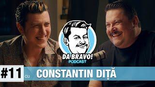 DA BRAVO! Podcast #11 cu Constantin Diță