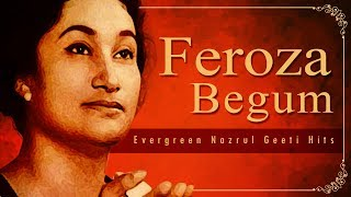 best of firoza begum nazrul geeti bengali songs feroza begum bengali nazrul songs