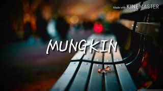 """Gambar cover Lirik lagu """"MUNGKIN""""MELL GOESLAW cover FEBY PUTRI"""