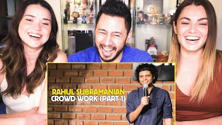 RAHUL SUBRAMANIAN   Live In Bangalore   Crowd Work (Part 1)   Reaction   Jaby Koay