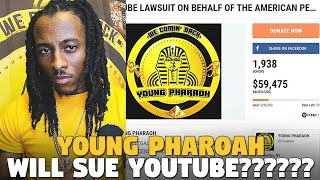 Young Pharoah Gains $50,000 in one Day For His Lawsuit Against YouTube?