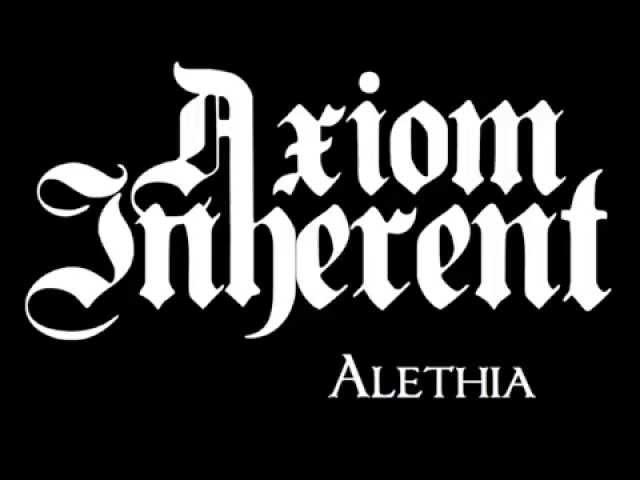 Axiom Inherent - Alethia