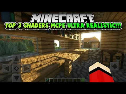 TOP 3 SHADERS MCPE ULTRA REALISTIC!!! No Lag Support Ram 1GB!!! MCPE 1.13/1.14