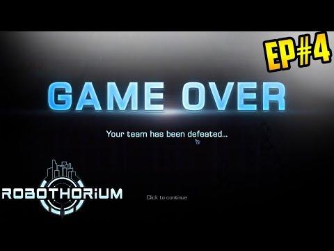 EP 4: Robothorium: Campaign Gameplay