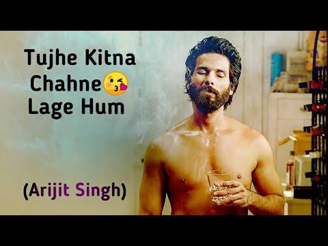 arijit-singh|-tujhe-kitna-chahne-lage-|-loved-song|-lyrics-song-🎶🎶🎶
