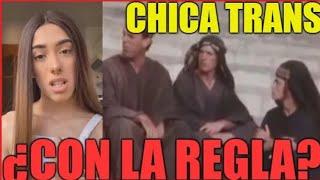 CHICA TRANS con la ¿REGLA?