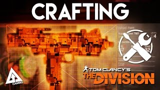 The Division Crafting Walkthrough - Weapons, Items, Mods & More!