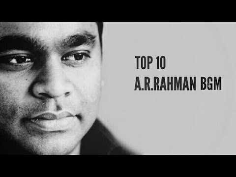 TOP 10 AR RAHMAN BGM  Part1